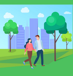 dating lovers in city park couple walk vector image