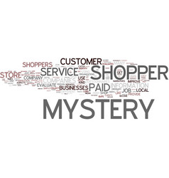 Great job as mystery shopper text background word vector