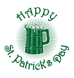 wooden mug with beer happy st patricks day vector image
