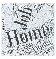 Work At Home Internet Job At The Speed Of vector image vector image