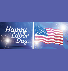 Happy labor day banner with usa american flag and vector
