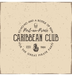 Vintage handcrafted label emblem Caribbean club vector