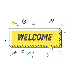 Welcome banner speech bubble poster concept vector