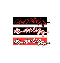 oh darling hand drawn lettering vector image vector image