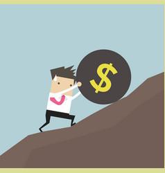 businessman pushing a money burden up hill vector image
