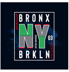new york brooklyn typography tee for t shirt vector image