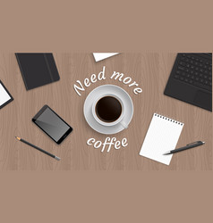 top view workplace witn coffe vector image