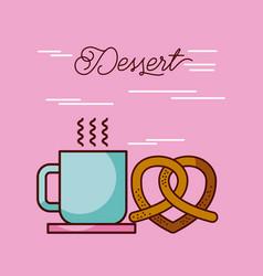 dessert coffee cup hot and pretzel vector image