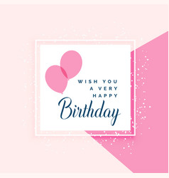 Elegant pink happy birthday greeting design vector