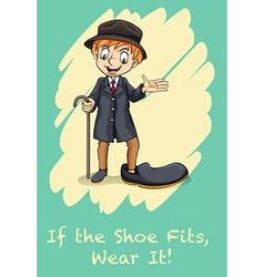 If the shoe fits wear it vector