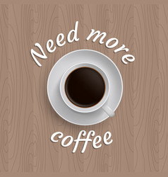 Poster with cup of coffee vector