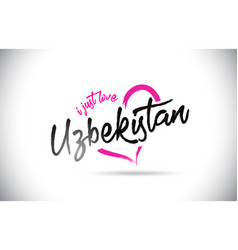 Uzbekistan i just love word text with handwritten vector