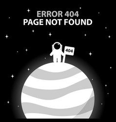 Error 404 astronaut standing on the planet vector