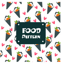 food pattern temaki sushi background image vector image