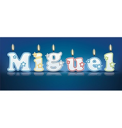 MIGUEL written with burning candles vector