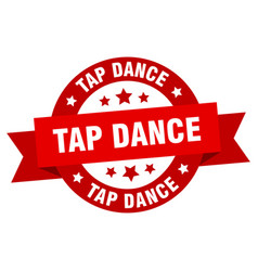tap dance ribbon tap dance round red sign tap vector image