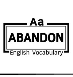 Abandon english word vocabulary design vector