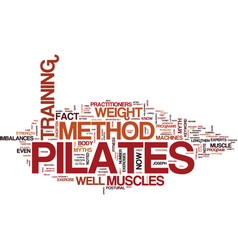 The pilates method text background word cloud vector