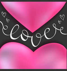 valentines day card with love lettering vector image