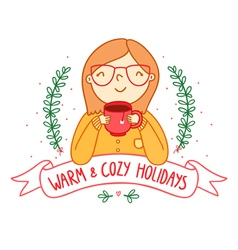 Warm and cozy vector