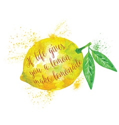 Watercolor Whole Lemon with Motivation Quote vector image