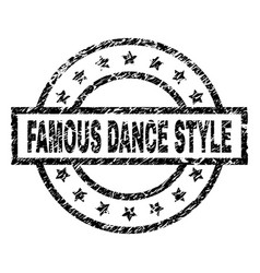 grunge textured famous dance style stamp seal vector image