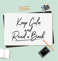 keep calm and read a book vector image