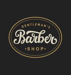 Barber shop logo with hand written lettering vector