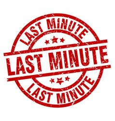 Last minute round red grunge stamp vector