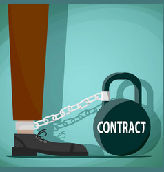 Man chained to the weight with the word contract vector