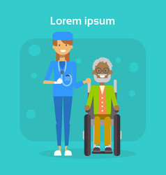 Medical doctor with senior man on wheel chair vector