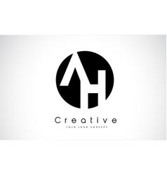 ah letter logo design inside a black circle vector image