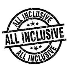 All inclusive round grunge black stamp vector