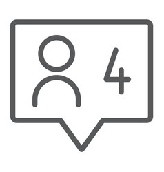 comment line icon dialog and talk four message vector image