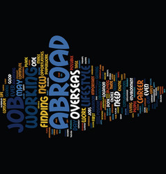 Great reasons to work abroad text background word vector