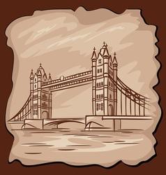 old Tower bridge vector image vector image