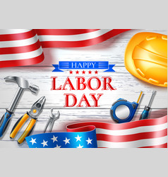 happy labor usa day poster industrial tools vector image