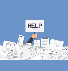 businessman needs help under a lot bills vector image