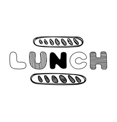 hand drawn lunch logo for cafe with bread vector image