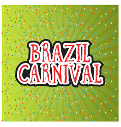 happy brazilian carnival day brazil carnival vector image