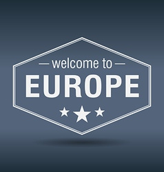 Welcome to Europe hexagonal white vintage label vector