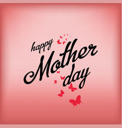 happy mother day butterflies on a red background vector image
