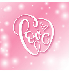 love word hand drawn lettering vector image
