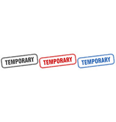 Temporary square isolated sign set temporary stamp vector