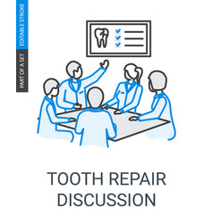 Tooth repair dentists team discussion linear icon vector
