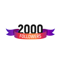 2000 followers number with color bright ribbon vector