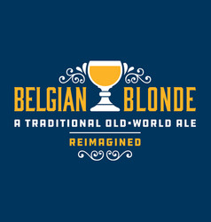 Belgian blonde craft beer badge or label vector