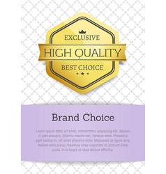 Brand choice high quality vector