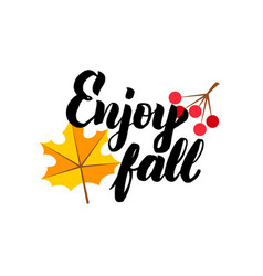 Enjoy fall lettering vector
