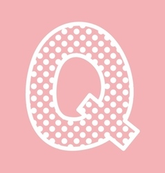 Q alphabet letter with white polka dots on pink vector